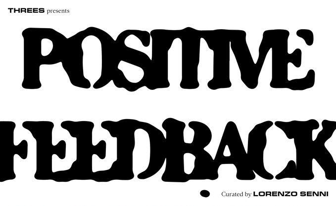 threes positive feedback